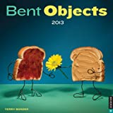 Bent Objects 2013 Calendar: A Year of Twisted Creations