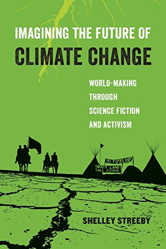 [D0wnl0ad] Imagining the Future of Climate Change: World-Making through Science Fiction and Activism (American<br />K.I.N.D.L.E