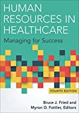 img - for Human Resources in Healthcare: Managing for Success, Fourth Edition book / textbook / text book