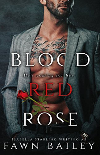 Blood Red Rose: A Dark Romance (Rose and Thorn Book 1)