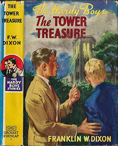 The Hardy Boys: The Tower Treasure (Volume 1) (The Hardy Boys The Tower Treasure Summary)