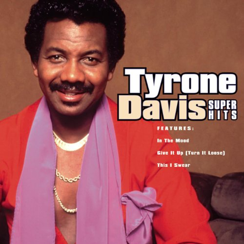 Tyrone Davis - Just My Way Of Loving You / Could I Forget You