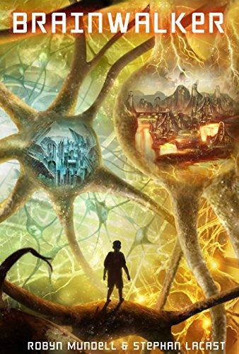 Brainwalker: A young adult science fiction adventure by [Mundell, Robyn, Lacast, Stephan]