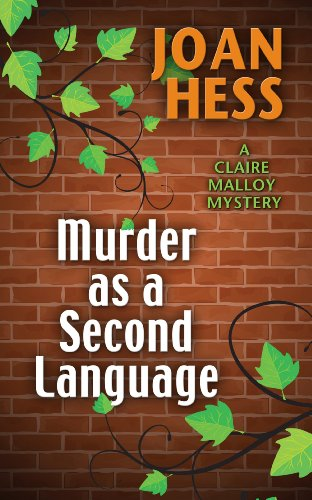 Murder As A Second Language (A Claire Malloy Mystery) by Wheeler Publishing