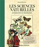 """Afficher """"Les sciences naturelles curieuses et insolites"""""""