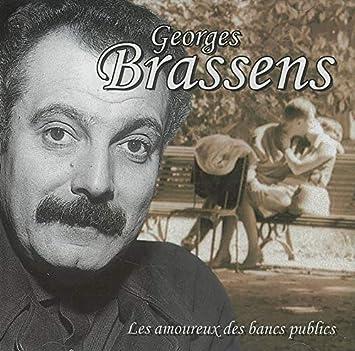 Brassens Georges Les Amoureux Des Bancs Publics Amazon Com Music