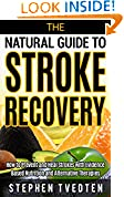 The Natural Guide to Stroke Recovery