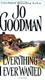 Everything I Ever Wanted (Zebra Historical Romance) by  Jo Goodman in stock, buy online here