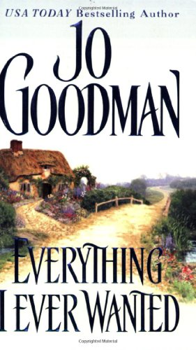 Everything I Ever Wanted (Zebra Historical Romance)