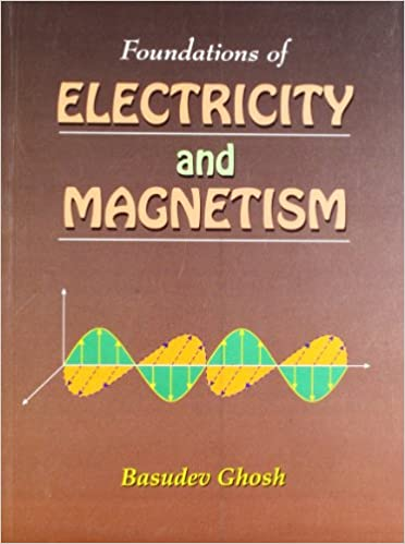 Buy Foundations of Electricity and Magnetism Book Online at Low