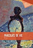 img - for Parcours de vie (French Edition) book / textbook / text book