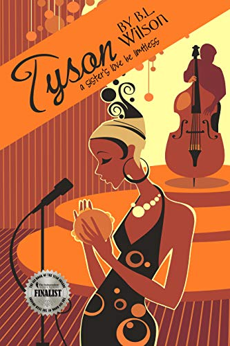 Book: Tyson - a sister's love be limitless by B.L. Wilson