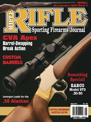 Rifle Magazine - May 2012 - Issue Number 262