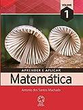 Aprender e Aplicar Matemática - Volume 1