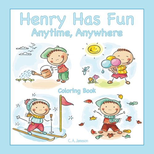 (Henry Has Fun Anytime, Anywhere Coloring Book)