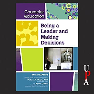 Being a Leader and Making Decisions Audiobook