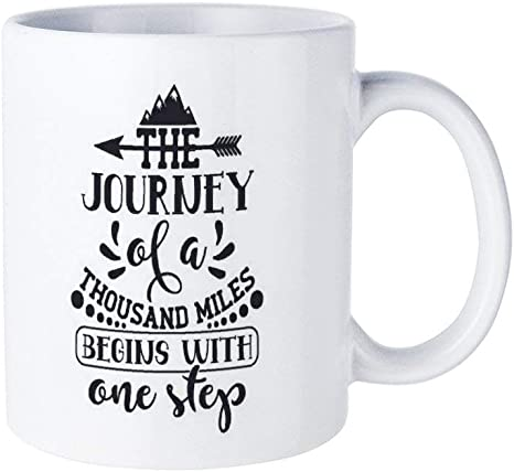 Amazon Com The Journey Of A Thousand Miles Begins With One Step Quotes 11oz White Ceramic Coffee Mug Coffee Cup Perfect Christmas Holiday Gift Idea Kitchen Dining