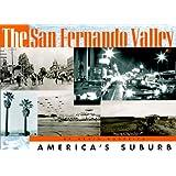 The San Fernando Valley: America's Suburb