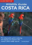 Front cover for the book Wildlife Guide: Costa Rica (Globetrotter Wildlife Guides) by Rowland Mead