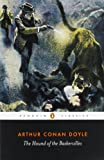 The Hound of the Baskervilles (Penguin Classics), Arthur Conan Doyle, 014043786X