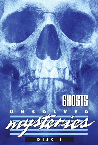 Unsolved Mysteries: Ghosts by FIRST LOOK HOME ENTERTAINMENT