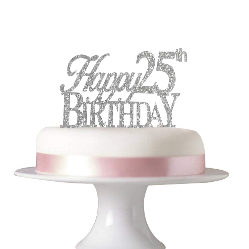 Happy 25th Birthday Cake Topper For Party Decorations Acrylic Silver Succris