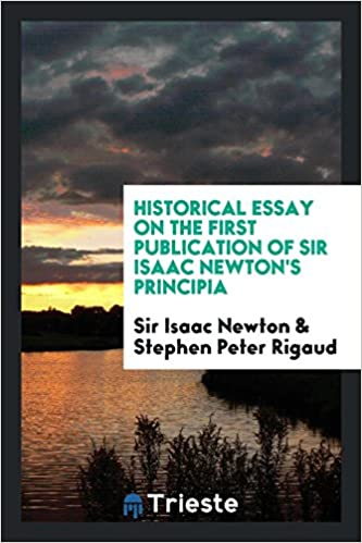 Essay Proposal Template Historical Essay On The First Publication Of Sir Isaac Newtons Principia  Sir Isaac Newton Stephen Peter Rigaud  Amazoncom Books High School Persuasive Essay Topics also College Essay Paper Historical Essay On The First Publication Of Sir Isaac Newtons  Macbeth Essay Thesis