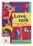 Love Talk, E. Stephens, 1853814636