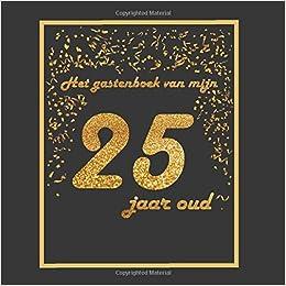 Onwijs Het gastenboek van mijn 25 jaar oud: Thema zwart en goud DO-28