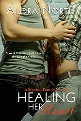 Healing Her Heart (Stanton Family Book 3)