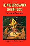 He Who Gets Slapped and Other Plays, Walter Wykes and Leonid Andreyev, 1430320559