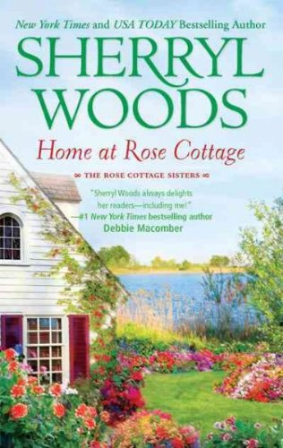 Download Home at Rose Cottage (Three Down the Aisle, What's Cooking?) PDF