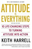 Attitude Is Everything, Keith Harrell, 0060779721