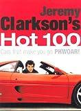 Jeremy Clarkson's Hot 100 : Cars That Make You Go Phwoar!