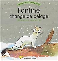 Fantine change de pelage par Valérie Guidoux