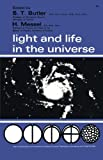 Light and Life in the Universe, S. Butler and Harry Messel, 008011086X