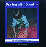 Dealing with Stealing, Lisa K. Adams, 0823950727