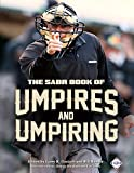 The SABR Book of Umpires and Umpiring (The SABR Digital Library 46)