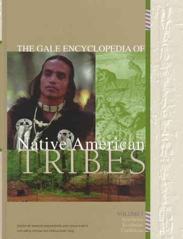 The Gale Encyclopedia of Native American Tribes (4 Volume Set)