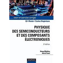 Physique des semiconducteurs et des composants électroniques - 6ème édition : Cours et exercices corrigés (Sciences de l'ingénieur) (French Edition)