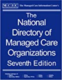 The National Directory of Managed Care Organizations, , 188236483X