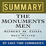 Summary, Review, & Analysis: The Monuments Men by Robert M. Edsel |  Save Time Summaries