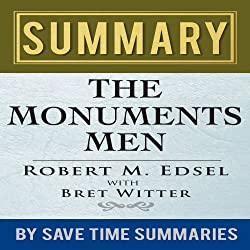 Summary, Review, & Analysis: The Monuments Men by Robert M. Edsel