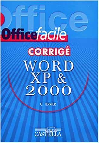 Téléchargement Word XP (2002) & 2000 : Corrigé pdf, epub