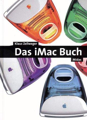 Das iMac Buch Taschenbuch – 2000 Klaus Zellweger Midas Computer Verlag 3907020898 MAK_GD_9783907020890