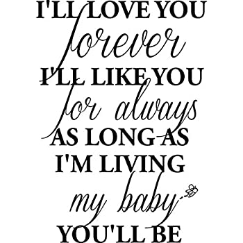 1 i ll love you forever i ll like you for always as long as i m False Friends Quotes 1 i ll love you forever i ll like you for always as
