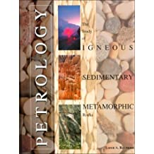 Petrology: The Study of Igneous Sedimentary Metamorphic Rocks/Book and Disk