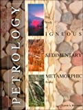 Petrology : The Study of Igneous, Sedimentary and Metamorphic Rocks, Raymond, Loren A., 0697001903