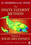 Finite Element Method Vol. 2 : Solid and Structural Mechanics, Zienkiewicz, O. C. and Taylor, R. L., 0470395052