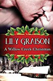 A Willow Creek Christmas, Lily Graison, 061593272X
